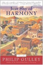 Just Shy of Harmony Paperback  by Philip Gulley