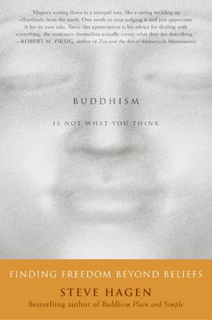 Buddhism Is Not What You Think book image