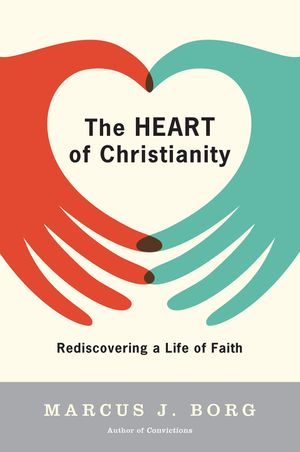 The Heart of Christianity book image