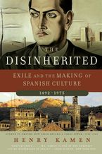 The Disinherited Paperback  by Henry Kamen