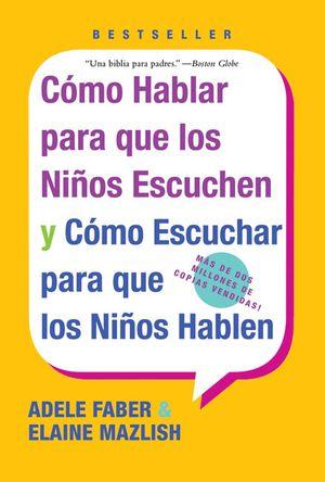 Como Hablar para que Los Ninos Escuchen book image