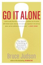 Go It Alone! Paperback  by Bruce Judson