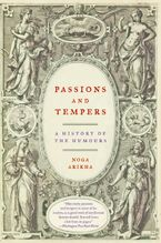 Passions and Tempers Paperback  by Noga Arikha