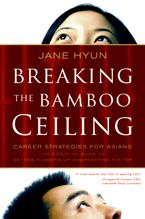 Breaking the Bamboo Ceiling Hardcover  by Jane Hyun
