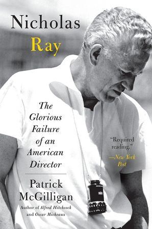 Nicholas Ray Paperback  by Patrick McGilligan