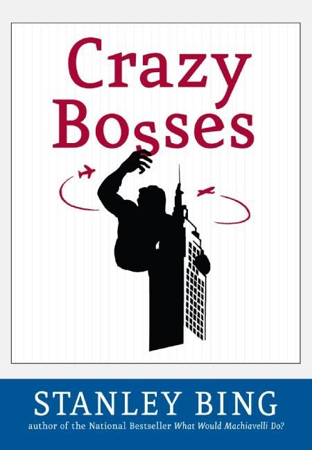 Book cover image: Crazy Bosses: Fully Revised and Updated