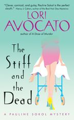 The Stiff and the Dead Paperback  by Lori Avocato