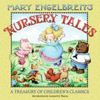 Mary Engelbreit's Nursery and Fairy Tales Storybook Favorites