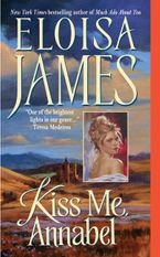 Kiss Me, Annabel Paperback  by Eloisa James
