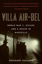 Villa Air-Bel Paperback  by Rosemary Sullivan