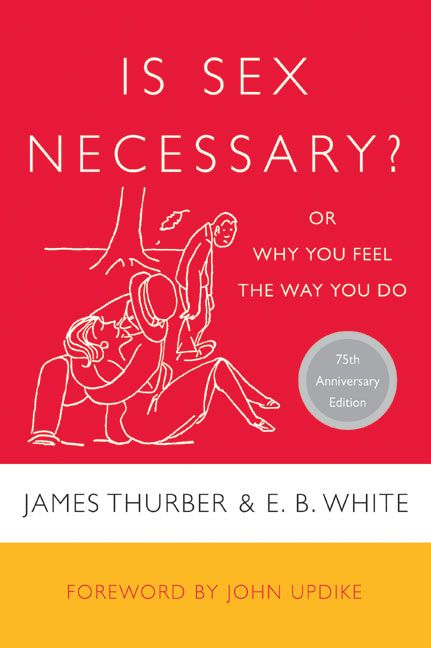 Is sex necessary james thurber e b white paperback add to cart add to cart fandeluxe Choice Image