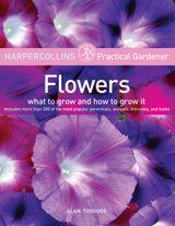 HarperCollins Practical Gardener: Flowers