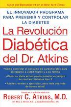 La Revolucion Diabetica del Dr. Atkins Paperback  by Robert C. Atkins M.D.