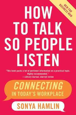 How to Talk So People Listen book image