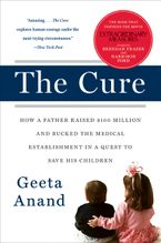 The Cure Paperback  by Geeta Anand