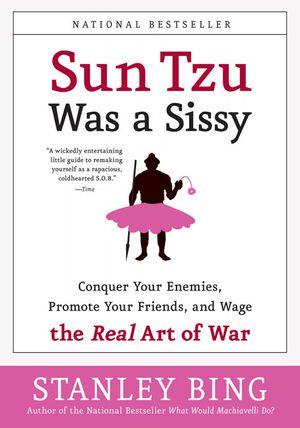 Sun Tzu Was a Sissy book image