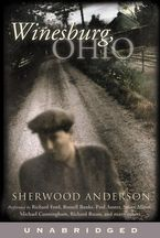 Winesburg, Ohio Downloadable audio file UBR by Sherwood Anderson