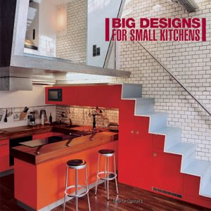 Big Designs for Small Kitchens book image