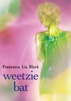 Weetzie Bat Paperback  by Francesca Lia Block