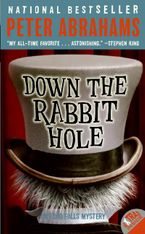 Down the Rabbit Hole Paperback  by Peter Abrahams