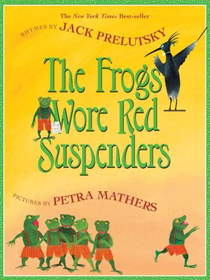 The Frogs Wore Red Suspenders book image