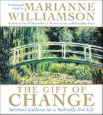 The Gift of Change CD CD-Audio ABR by Marianne Williamson