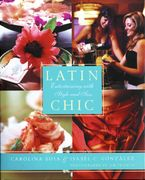 Latin Chic Hardcover  by Isabel Gonzalez