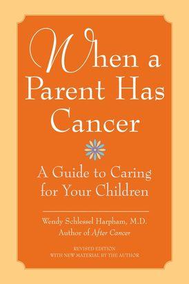When a Parent Has Cancer