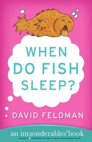 When Do Fish Sleep? book image