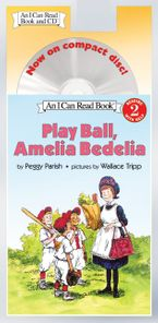 Play Ball, Amelia Bedelia Book and CD CD-Audio ABR by Peggy Parish