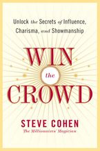 Win the Crowd Paperback  by Steve Cohen