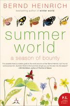 Summer World Paperback  by Bernd Heinrich