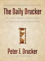 Book cover image: The Daily Drucker: 366 Days of Insight and Motivation for Getting the Right Things Done