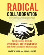 Radical Collaboration Paperback  by James W. Tamm