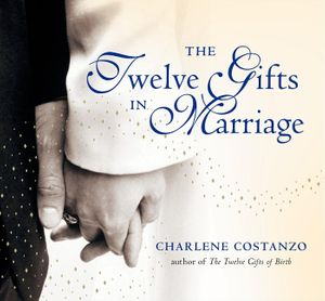 The Twelve Gifts in Marriage book image