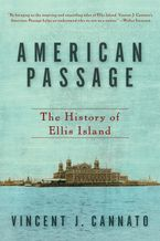 American Passage Paperback  by Vincent J. Cannato
