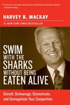 Swim with the Sharks Without Being Eaten Alive Paperback  by Harvey B. Mackay