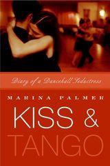 Kiss and Tango