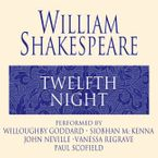Twelfth Night Downloadable audio file ABR by William Shakespeare