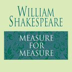 Measure for Measure Downloadable audio file ABR by William Shakespeare