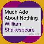 Much Ado About Nothing Downloadable audio file ABR by William Shakespeare