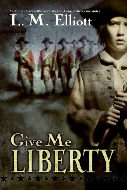 Give Me Liberty - L M Elliott - Paperback-6200