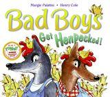Bad Boys Get Henpecked!