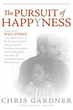 The Pursuit of Happyness Hardcover  by Chris Gardner