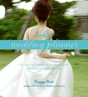 Emily Post's Wedding Planner, 4e book image