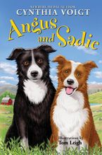 Angus and Sadie Hardcover  by Cynthia Voigt