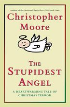 The Stupidest Angel Downloadable audio file UBR by Christopher Moore