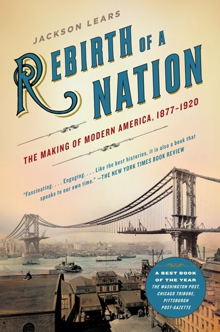 Rebirth of a nation jackson lears paperback enlarge book cover fandeluxe Gallery