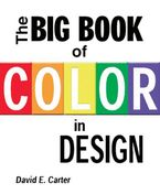 The Big Book of Color in Design Paperback  by David E. Carter