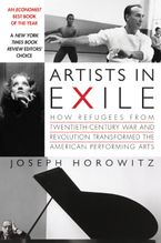 Artists in Exile Paperback  by Joseph Horowitz